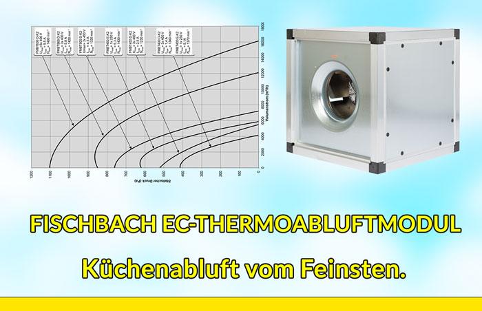 Fischbach EC Thermoabluft Modul für Küchenabluft.
